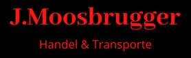 J. Moosbrugger Handel & Transporte